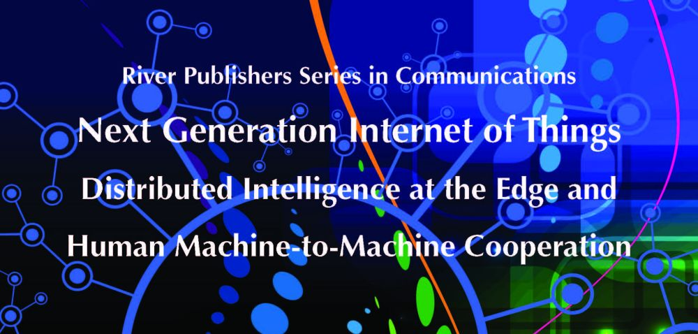 Next Generation Internet of Things – Distributed Intelligence at the Edge and Human Machine-to-Machine Cooperation