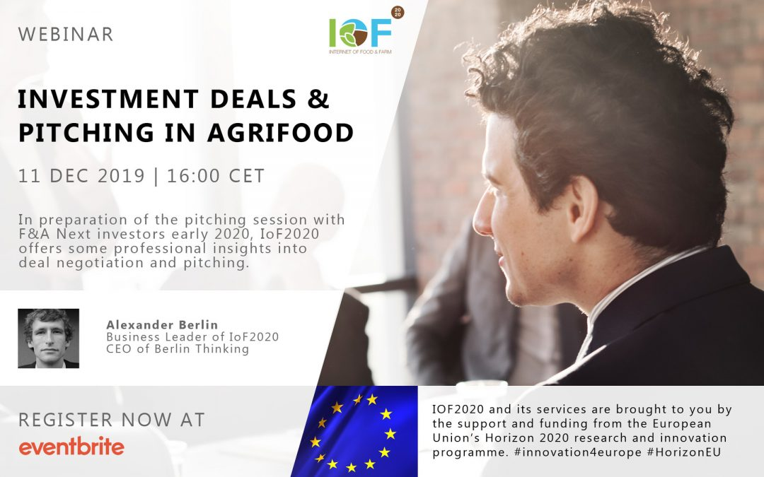 IoF2020 Webinar Series: Investment Deals & Pitching in Agrifood