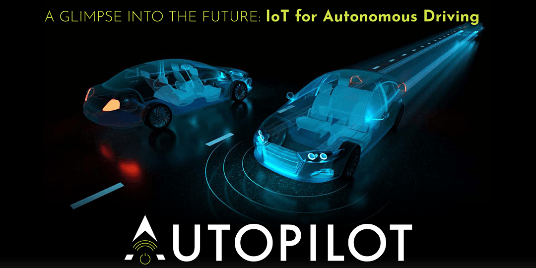 "Join AUTOPILOT Final Event ""A glimpse into the Future: IoT for Autonomous Driving"""