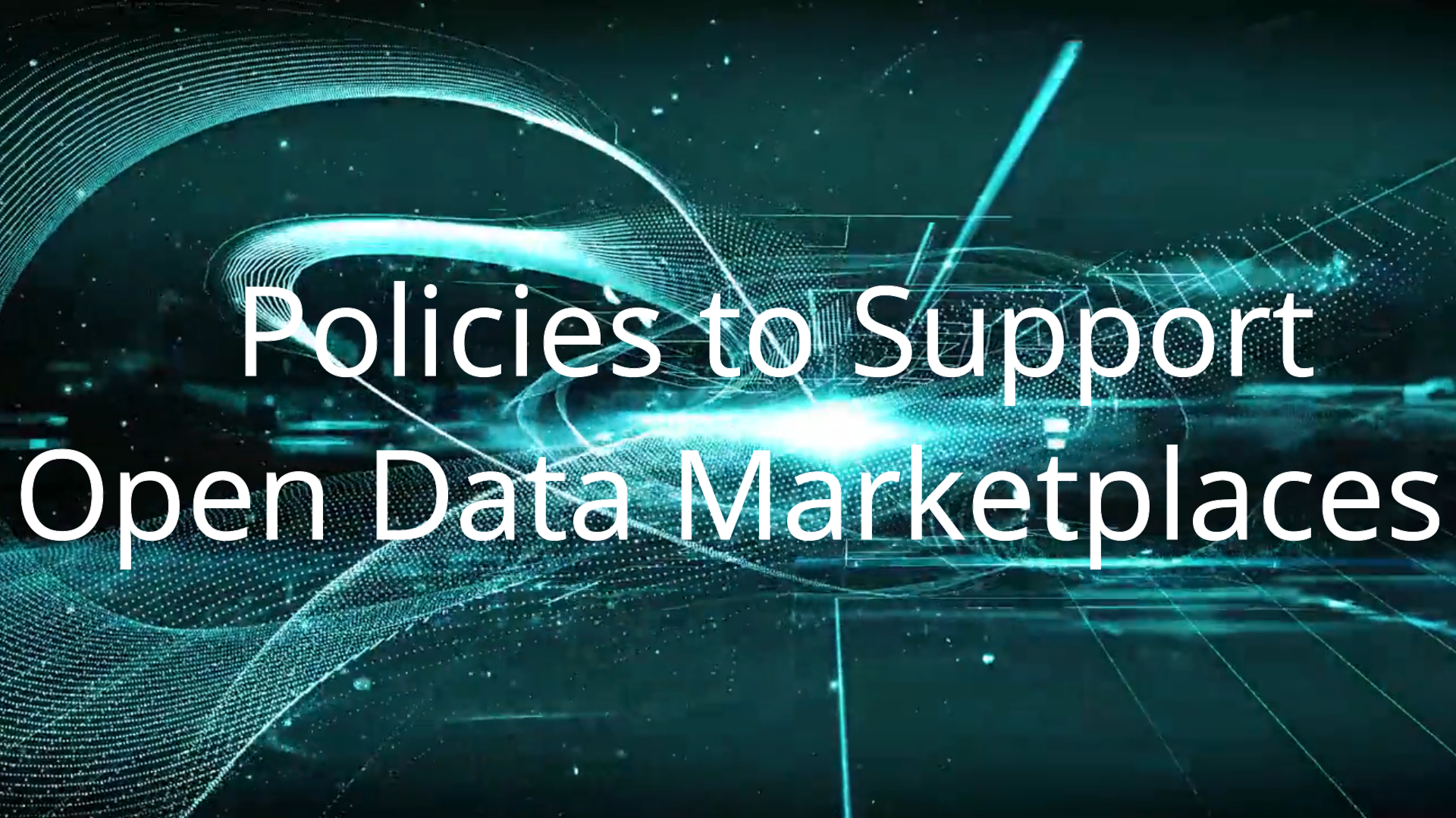 Policies to support open data marketplaces general video. The Hague 2020